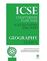 ICSE Chapterwise-Topicwise Solved Papers 2016-2000 GEOGRAPHY Class 10th
