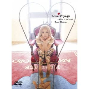 DVD/西野カナ/Love Voyage ~a place of my heart~ (初回生産限定版)