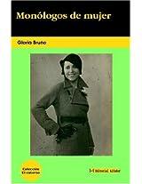 Monologos De Mujer/ Woman Monologues
