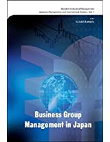 Business Group Management in Japan: 7 (Japanese Management and International Studies)
