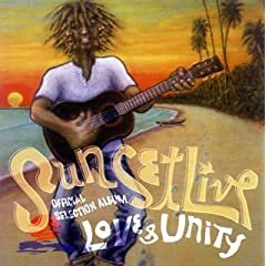 Sunset Live Official Selection Album�gLOVE&UNITY�h