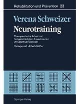 Neurotraining: Therapeutische Arbeit mit hirngeschädigten Erwachsenen im kognitiven Bereich (Schriftenreihe der Bundeszentrale für politische Bildung, Bonn)
