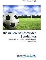 Die neuen Gesichter der Bundesliga: Wer spielt wo in der Fußball-Saison 2009/2010