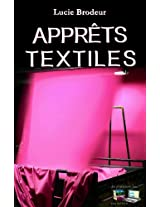 APPRÊTS TEXTILES (traduit) (French Edition)