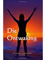 Die Ontwaking: The Awakening