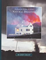 Natural Disasters (The Earth, Its Wonders, Its Secrets)