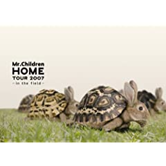 Mr.Children �gHOME�h TOUR 2007~in the field~ [DVD]