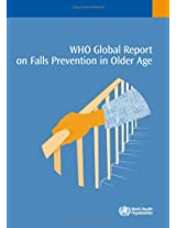 Who Global Report on Falls: Prevention in Older Age