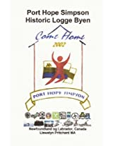 Port Hope Simpson Historic Logge Byen: Newfoundland Og Labrador, Canada: Volume 10 (Port Hope Simpson Mysterienes)
