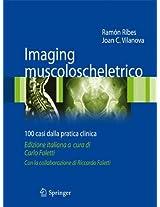 Imaging muscoloscheletrico: 100 casi dalla pratica clinica