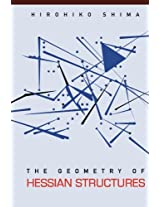 Geometry Of Hessian Structures, The