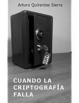 Cuando la criptografía falla (Spanish Edition)