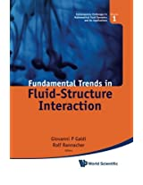 Fundamental Trends In Fluid-Structure Interaction: Volume 1