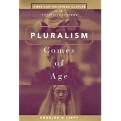 Pluralism Comes of Age: American Religious Culture in the Twentieth Century