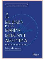 Mujeres en la Marina Mercante Argentina: Historias y Protaginistas (Spanish Edition)
