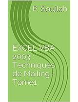 TECHNIQUES AVANCEES DE MAILING AVEC EXCEL VBA - Tome1