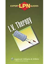 LPN Expert Guides: I.V. Therapy (Lippincott Expert Guide)
