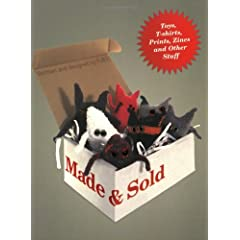 Made &amp; Sold: Products by Graphic Designers, Artists and Illustrators