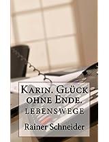 Karin. Glück ohne Ende. (Lebenswege 2) (German Edition)