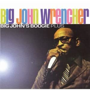 Big John's Boogie Plus
