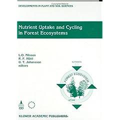 【クリックでお店のこの商品のページへ】Nutrient Uptake and Cycling in Forest Ecosystems (Developments in Plant and Soil Sciences) [ハードカバー]