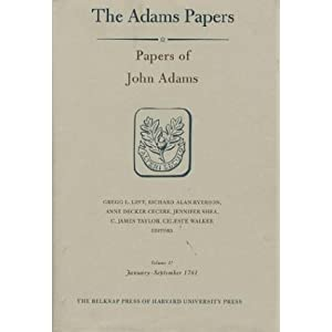 【クリックで詳細表示】Papers of John Adams, Volume 11: January - September 1781 (Adams Papers Series 3: General Correspondence and Other Papers of the Adams Statesmen) [ハードカバー]