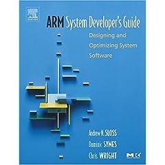 【クリックでお店のこの商品のページへ】ARM System Developer's Guide: Designing and Optimizing System Software (The Morgan Kaufmann Series in Computer Architecture and Design) [ハードカバー]