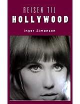 REISEN TIL HOLLYWOOD: (GJENNOM SEKSTITALLET) (Norwegian Edition)