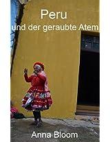 Peru und der geraubte Atem (German Edition)