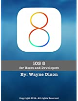 iOS 8: for Users and Developers