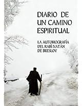 Diario de un Camino Espiritual (Iemei Moharnat): La Autobiografía del Rabí Natán de Breslov