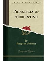 Principles of Accounting (Classic Reprint)
