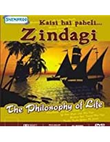 Kaisi Hai Paheli... ZINDAGI - Philosophy of Life