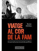 Viatge al cor de la fam: Emergència humanitària a la Banya d'Àfrica