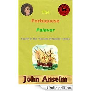 The Portuguese Palaver (Secrets of Quince)