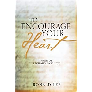 To Encourage Your Heart
