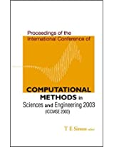 Computational Methods in Sciences and Engineering 2003: Proceedings of the International Conference (ICCMSE 2003)