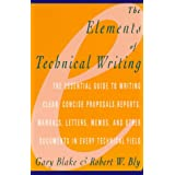 Elements of Technical Writing (Elements of Series)Gary Blake