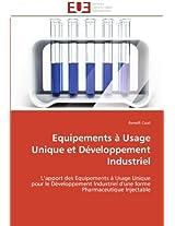 Equipements a Usage Unique Et Developpement Industriel