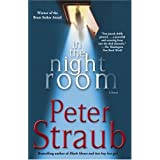 In the Night Room: A NovelPeter Straub