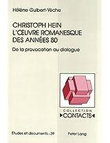 Christoph Hein - L'Oeuvre Romanesque Des Annees 80: de La Provocation Au Dialogue (Collection Contacts)