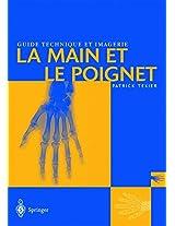 Guide Technique Et Imagerie: La Main Et Le Poignet