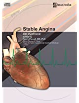 Stable Angina: An Overview (Cardiovascular Medicine)