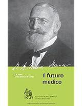Il Futuro Medico: Dr. Med. Max Bircher-Benner