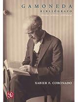 Gamoneda bibliógrafo. Librerías, archivos y bibliotecas