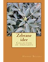 Zebrane Idee: Collection of Thoughts