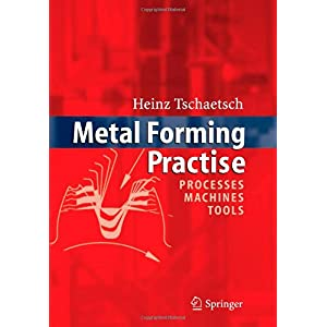 【クリックで詳細表示】Metal Forming Practise: Processes - Machines - Tools [ペーパーバック]
