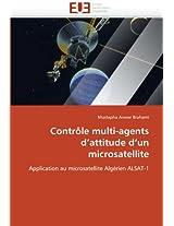 Controle Multi-Agents D''Attitude D''Un Microsatellite (Omn.Univ.Europ.)
