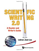 Scientific Writing 2.0: A Reader and Writers Guide