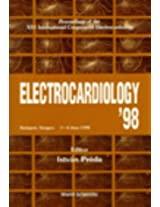 Electrocardiology 1998: Proceedings of the XXV International Congress on Electrocardiology, Budapest, Hungary, 3-6 June 1998